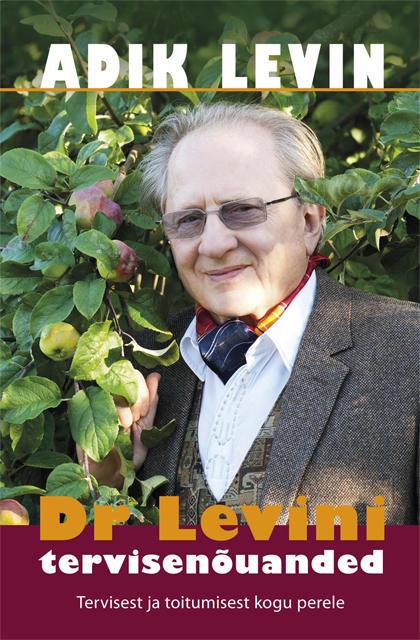 Tervisenõuandeid legendaarselt Dr Levinilt