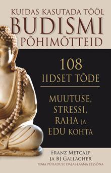 108 iidset tõde muutuse, stressi, raha ja edu kohta