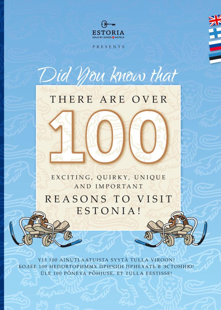 RAAMATUSOOVITUS! Põnevad, veidrad, unikaalsed ja olulised põhjused, et tulla Eestisse