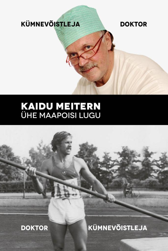 ELULOORAAMAT! Müüki jõuab tuntud spordiarsti ja kümnevõistleja Kaidu Meiterni elulooraamat