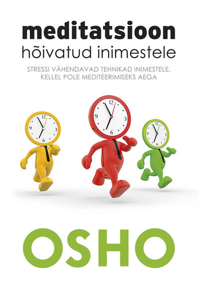 OSHO ELUTARKUSED! 7 elulist tarkust Osholt