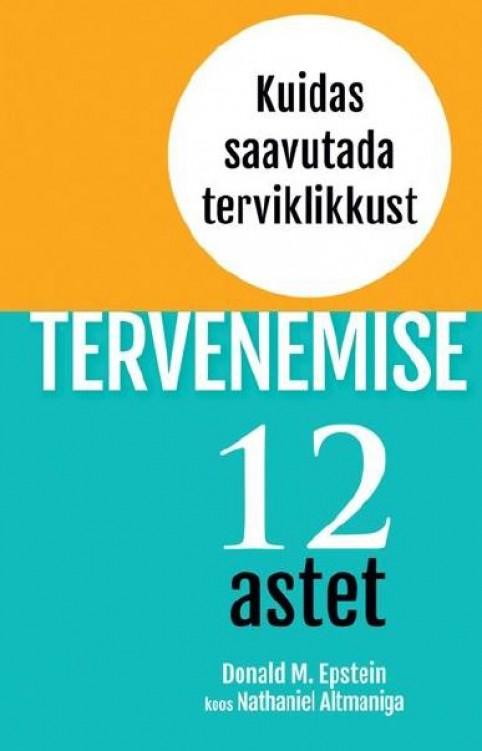 TERVENEMISE 12 ASTET! Kuidas saavutada terviklikkust?