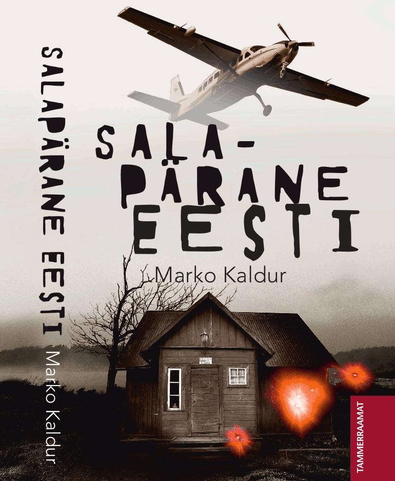 """SALAPÄRANE EESTI! Raamatulettidele on jõudnud Eestis aset leidnud kummalistest juhtumitest kirjutav raamat """"Salapärane  Eesti""""!"""