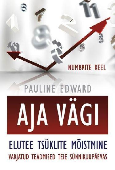 """AJA VÄGI! Raamat """"Aja vägi"""" sisaldab praktilisi vahendeid, mis aitavad selgitada elu eesmärki"""
