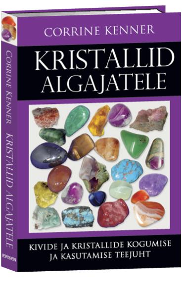 RAAMATUSOOVITUS! Kivide ja kristallide kogumise ja kasutamise teejuht
