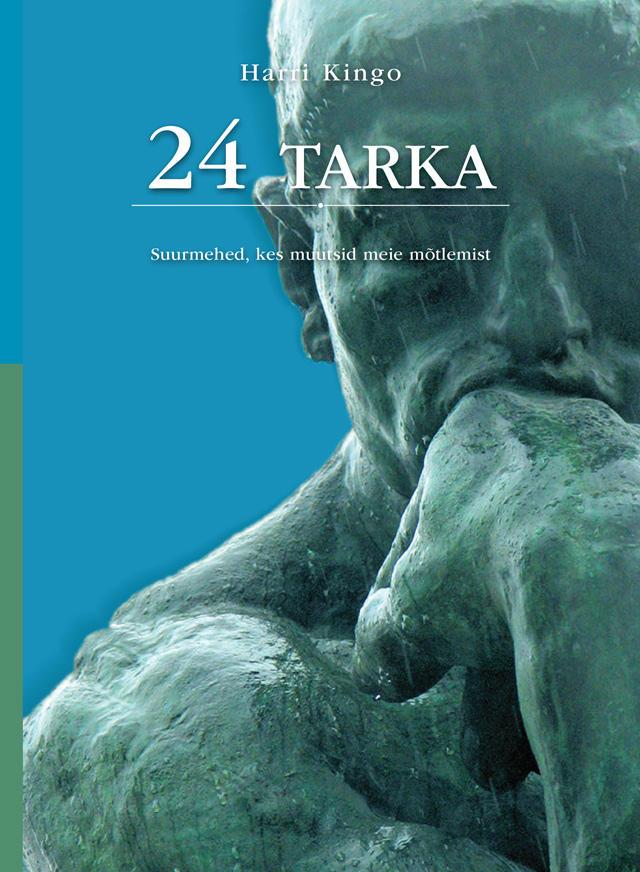 24-tarka-suurmehed-kes-muutsid-meie-mõtlemist